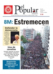 "Editorial del Semanario El Popular N°455: ""Estremecedoras!"""